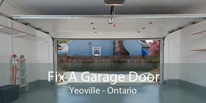 Fix A Garage Door Yeoville - Ontario