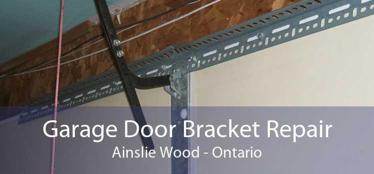 Garage Door Bracket Repair Ainslie Wood - Ontario