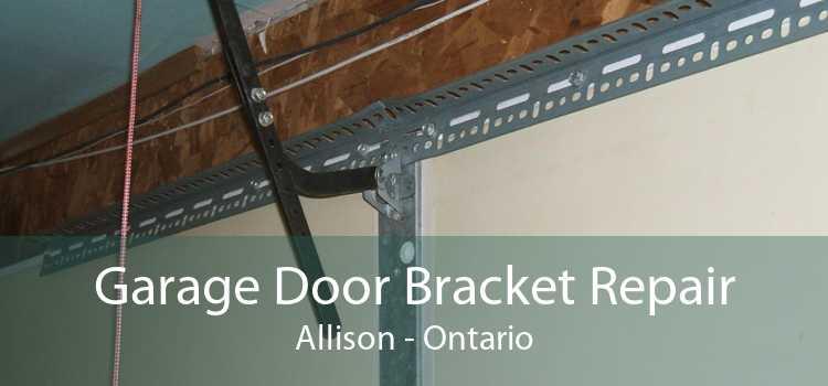 Garage Door Bracket Repair Allison - Ontario