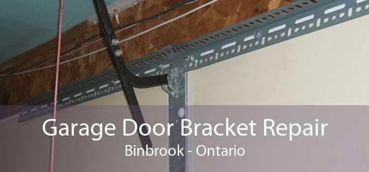 Garage Door Bracket Repair Binbrook - Ontario