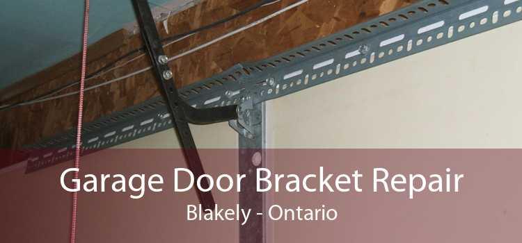 Garage Door Bracket Repair Blakely - Ontario
