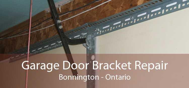 Garage Door Bracket Repair Bonnington - Ontario