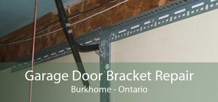 Garage Door Bracket Repair Burkhome - Ontario
