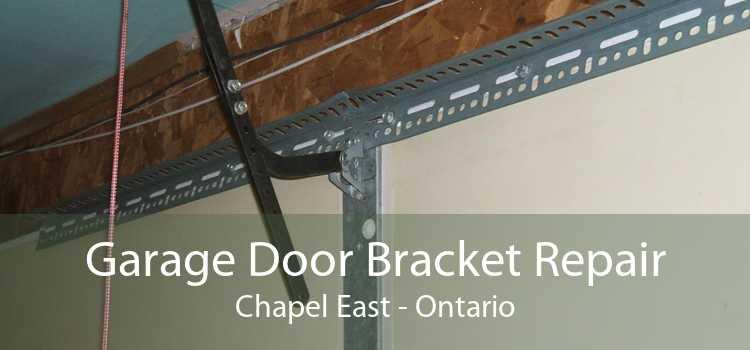 Garage Door Bracket Repair Chapel East - Ontario