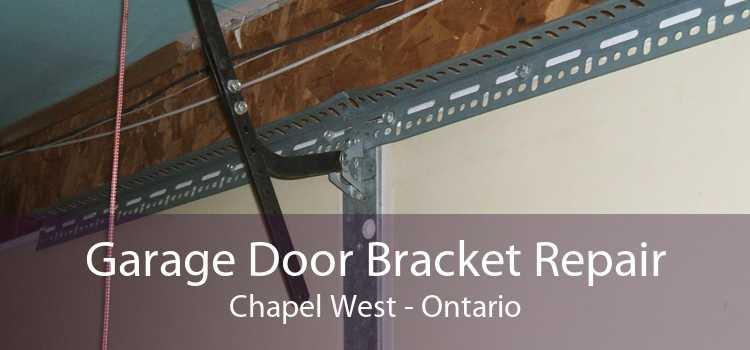 Garage Door Bracket Repair Chapel West - Ontario