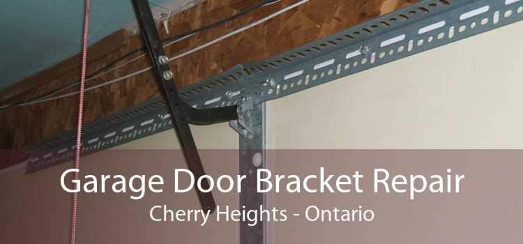 Garage Door Bracket Repair Cherry Heights - Ontario