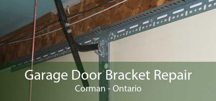 Garage Door Bracket Repair Corman - Ontario