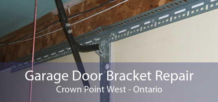 Garage Door Bracket Repair Crown Point West - Ontario