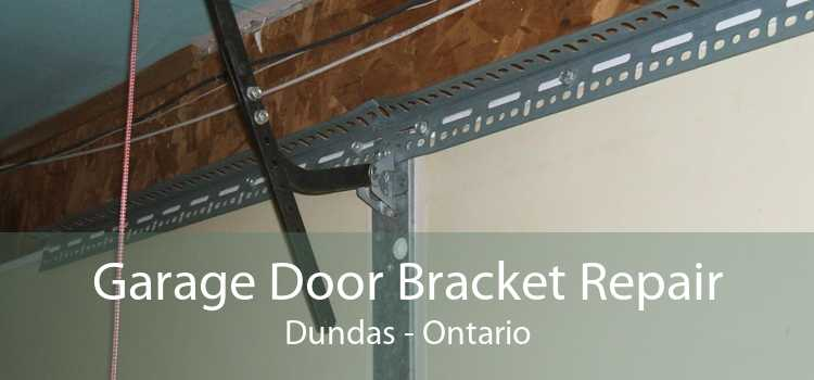 Garage Door Bracket Repair Dundas - Ontario