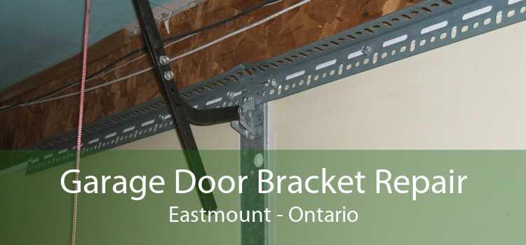 Garage Door Bracket Repair Eastmount - Ontario