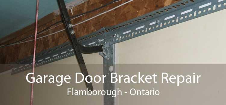 Garage Door Bracket Repair Flamborough - Ontario