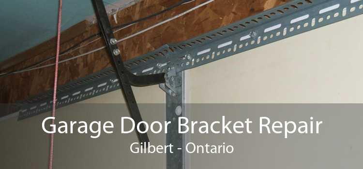 Garage Door Bracket Repair Gilbert - Ontario