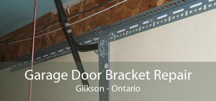 Garage Door Bracket Repair Gilkson - Ontario