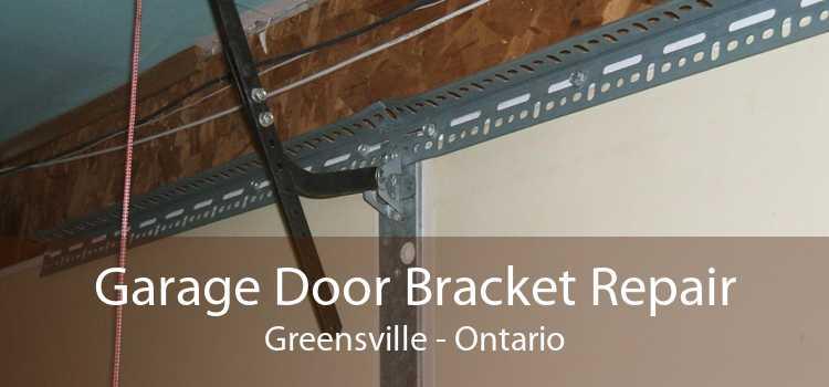 Garage Door Bracket Repair Greensville - Ontario
