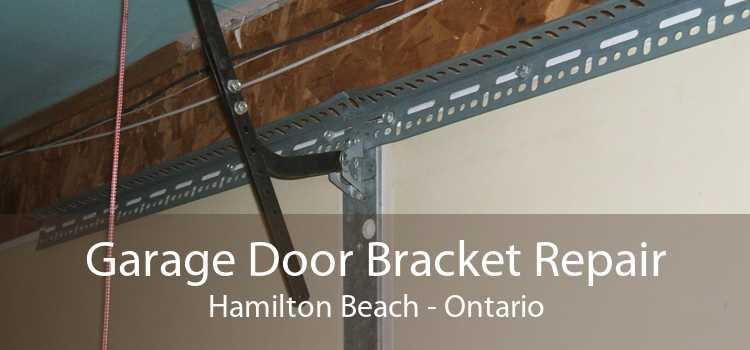 Garage Door Bracket Repair Hamilton Beach - Ontario