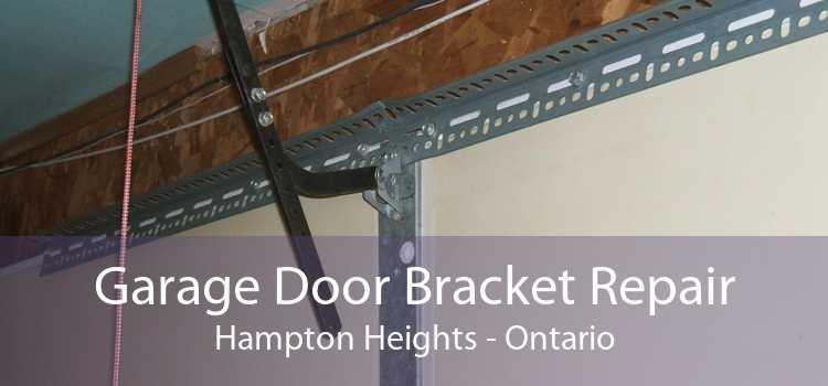 Garage Door Bracket Repair Hampton Heights - Ontario