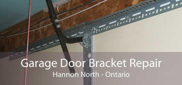 Garage Door Bracket Repair Hannon North - Ontario