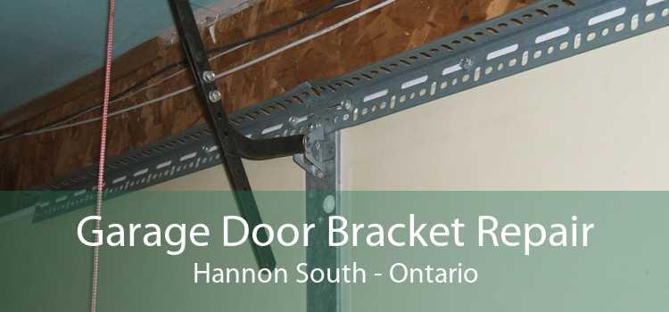 Garage Door Bracket Repair Hannon South - Ontario