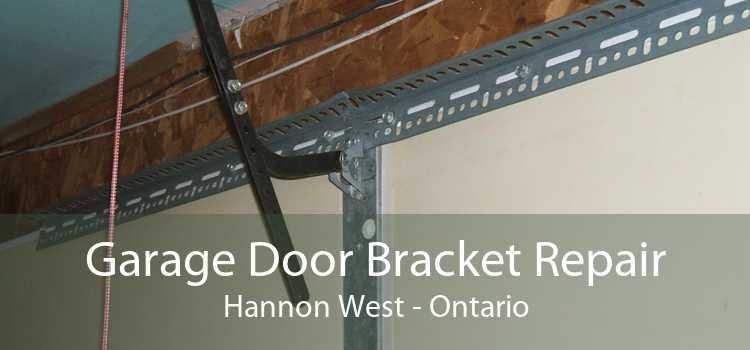 Garage Door Bracket Repair Hannon West - Ontario