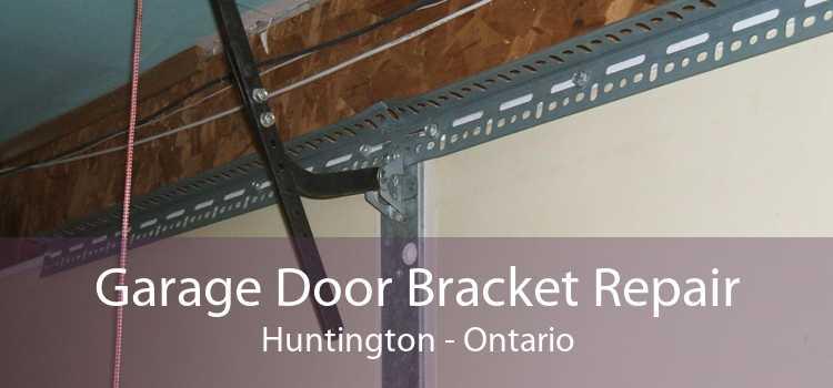 Garage Door Bracket Repair Huntington - Ontario