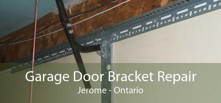 Garage Door Bracket Repair Jerome - Ontario