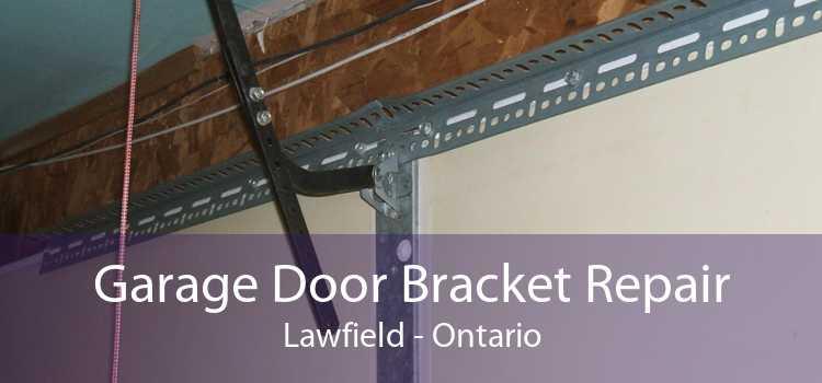 Garage Door Bracket Repair Lawfield - Ontario