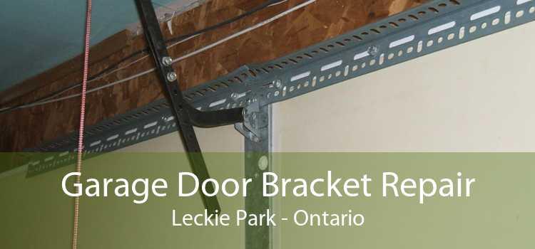 Garage Door Bracket Repair Leckie Park - Ontario
