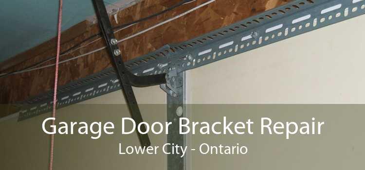 Garage Door Bracket Repair Lower City - Ontario