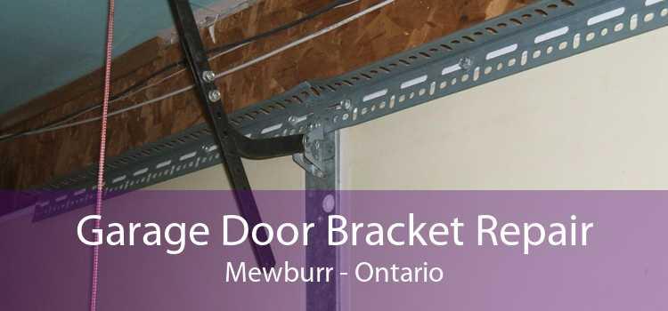 Garage Door Bracket Repair Mewburr - Ontario