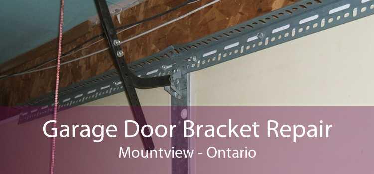 Garage Door Bracket Repair Mountview - Ontario