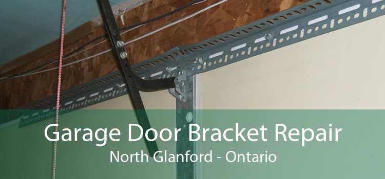 Garage Door Bracket Repair North Glanford - Ontario