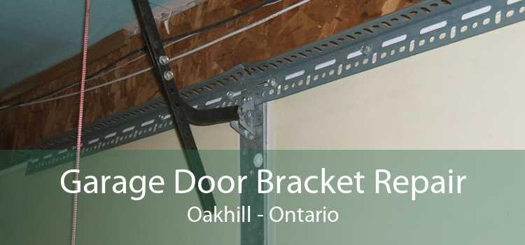 Garage Door Bracket Repair Oakhill - Ontario