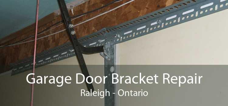 Garage Door Bracket Repair Raleigh - Ontario