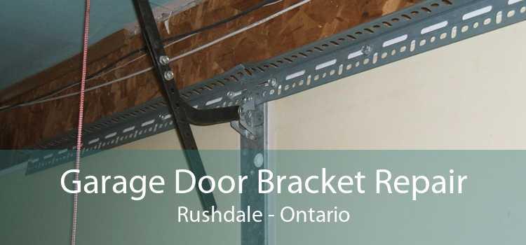 Garage Door Bracket Repair Rushdale - Ontario