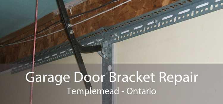 Garage Door Bracket Repair Templemead - Ontario