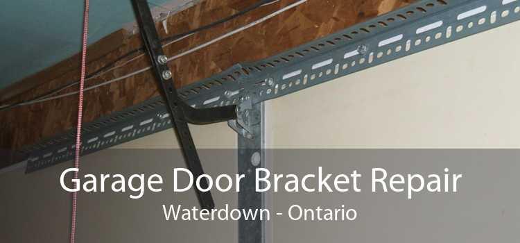 Garage Door Bracket Repair Waterdown - Ontario