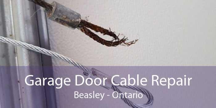 Garage Door Cable Repair Beasley - Ontario