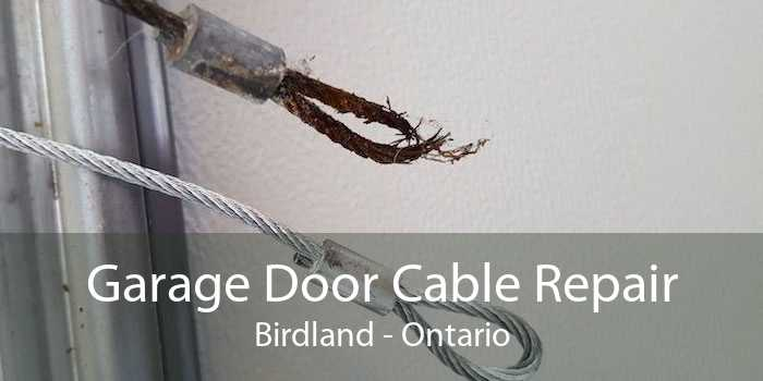 Garage Door Cable Repair Birdland - Ontario