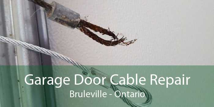 Garage Door Cable Repair Bruleville - Ontario