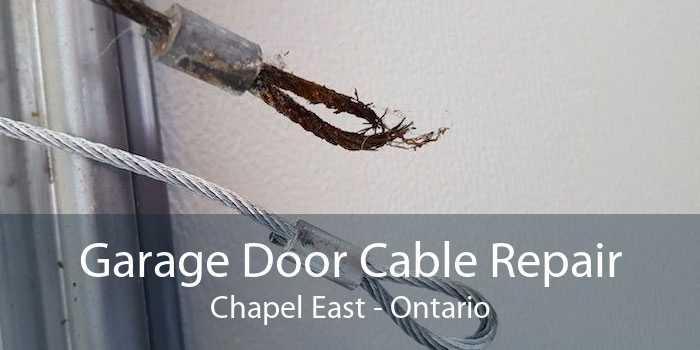 Garage Door Cable Repair Chapel East - Ontario