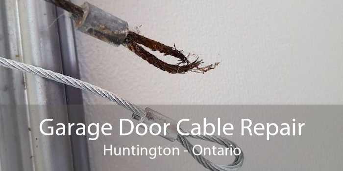 Garage Door Cable Repair Huntington - Ontario