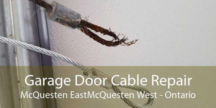 Garage Door Cable Repair McQuesten EastMcQuesten West - Ontario
