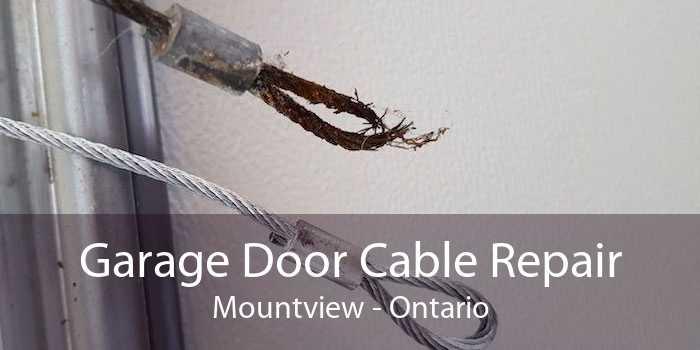 Garage Door Cable Repair Mountview - Ontario
