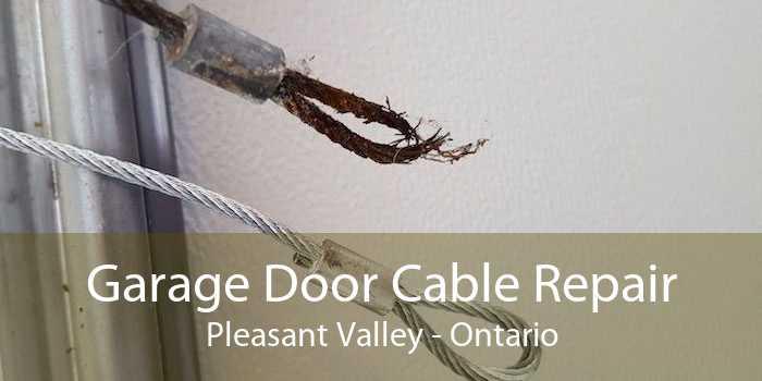 Garage Door Cable Repair Pleasant Valley - Ontario