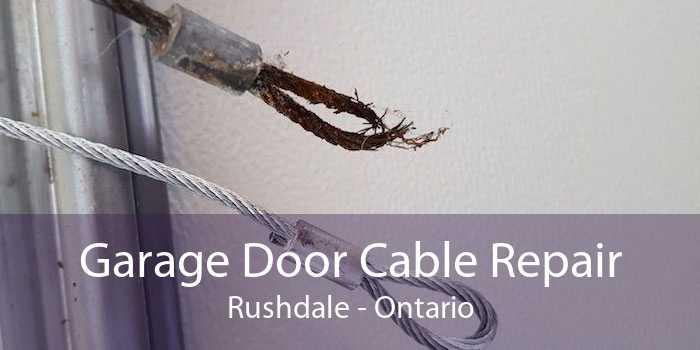 Garage Door Cable Repair Rushdale - Ontario