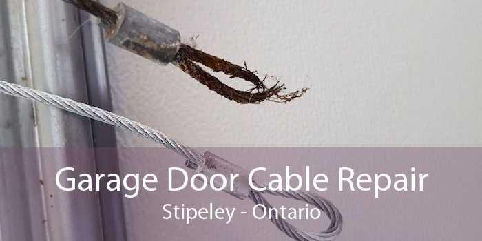 Garage Door Cable Repair Stipeley - Ontario