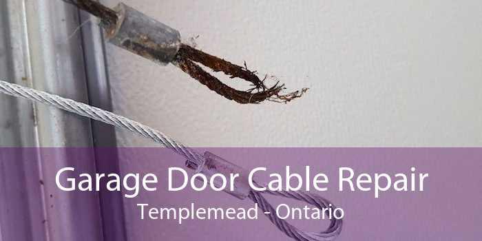 Garage Door Cable Repair Templemead - Ontario