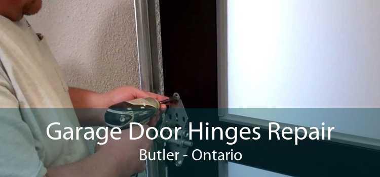 Garage Door Hinges Repair Butler - Ontario