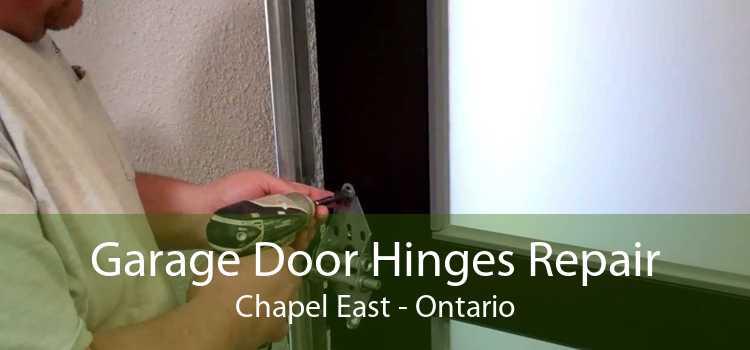 Garage Door Hinges Repair Chapel East - Ontario