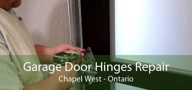 Garage Door Hinges Repair Chapel West - Ontario